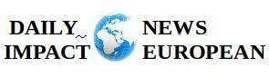 DAILY NEWS IMPACT EUROPEAN